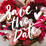 【No.24】Save the date.– 予定をあけておいて。